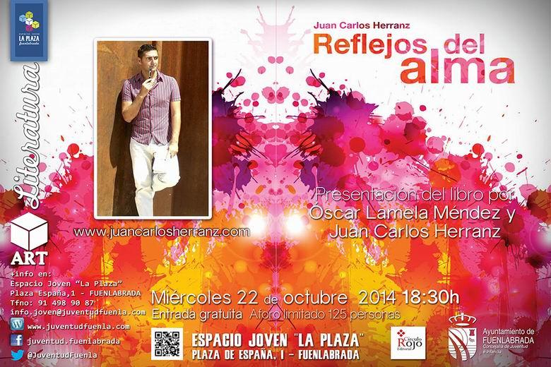 """Presentación del libro """"Reflejos del alma"""" de Juan Carlos Herranz el 22 de Octubre en Fuenlabrada."""