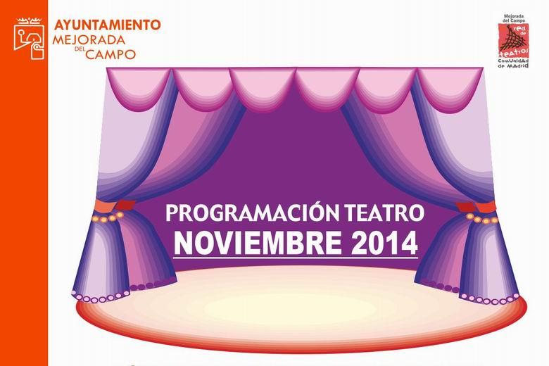 Programación teatral de Mejorada Del Campo para el mes de Noviembre