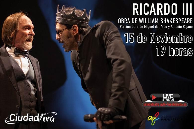 Fuenlabrada apuesta por el streaming este fin de semana y retransmitirá la obra de teatro 'Ricardo III'