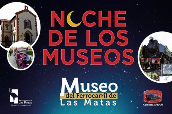 las rozas la noche de los museos museo ferrocarril las matas